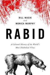 A new book on rabies from one of the contributors on Radiolab